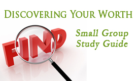 Discovering Your Worth Study Guide