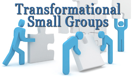 Transformational Small Groups