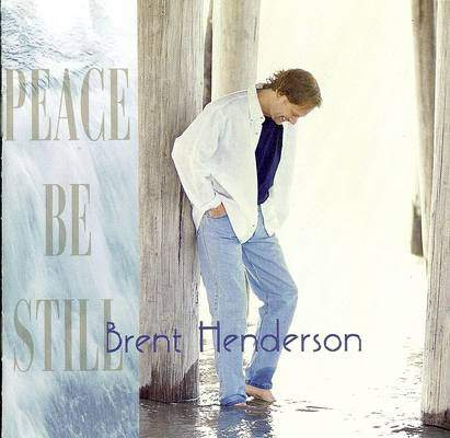 brent-henderson-peace-be-still-1997-front-cover-72466